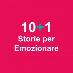 10+1 Storie per Emozionare